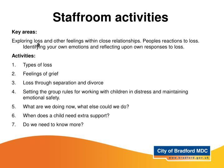 Staffroom activities
