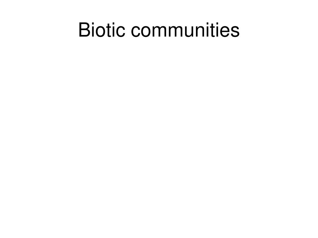 Biotic communities