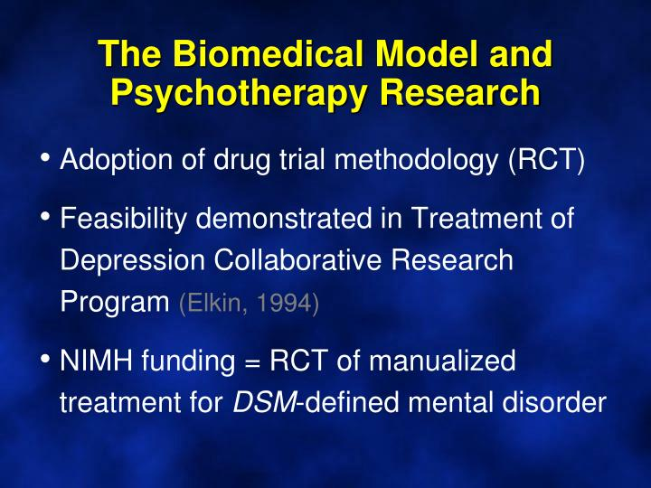 The Biomedical Model and Psychotherapy Research