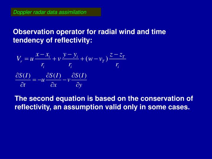 Doppler radar data assimilation