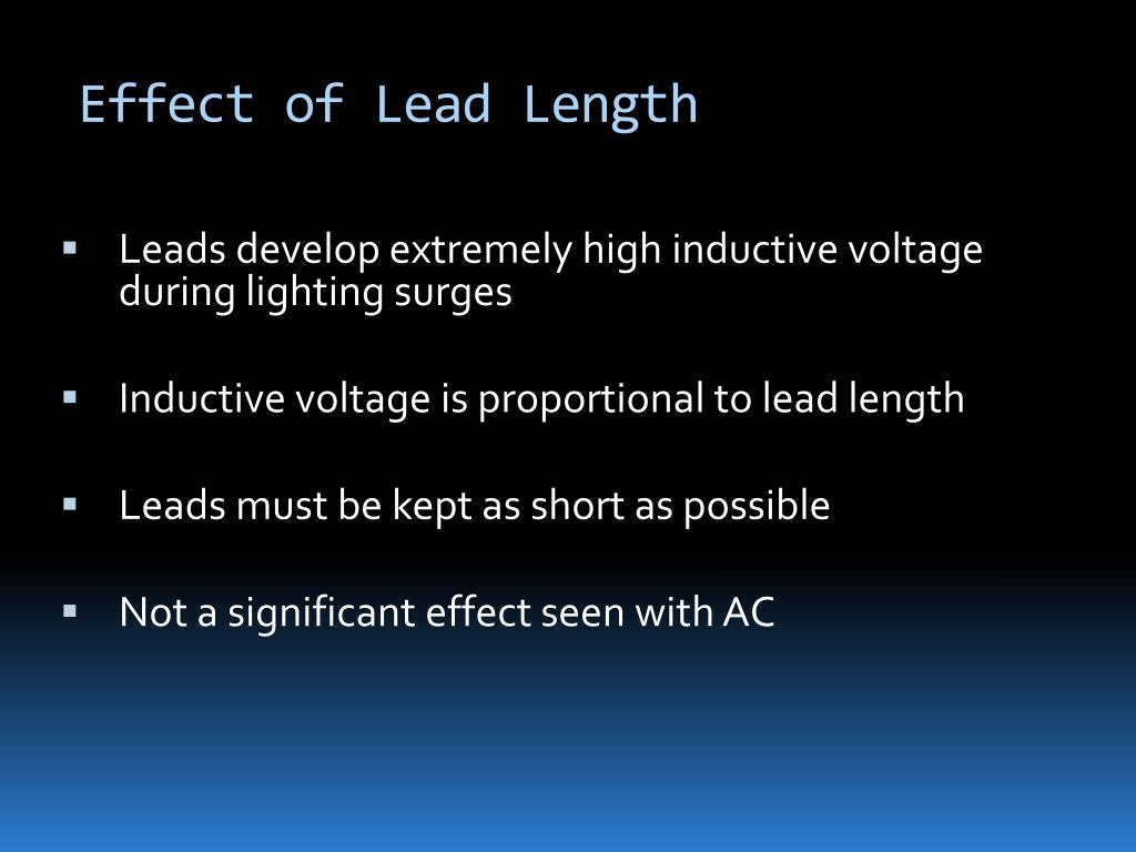 Effect of Lead Length