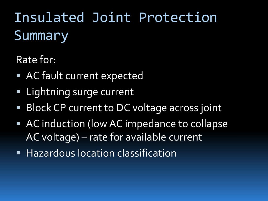 Insulated Joint Protection Summary