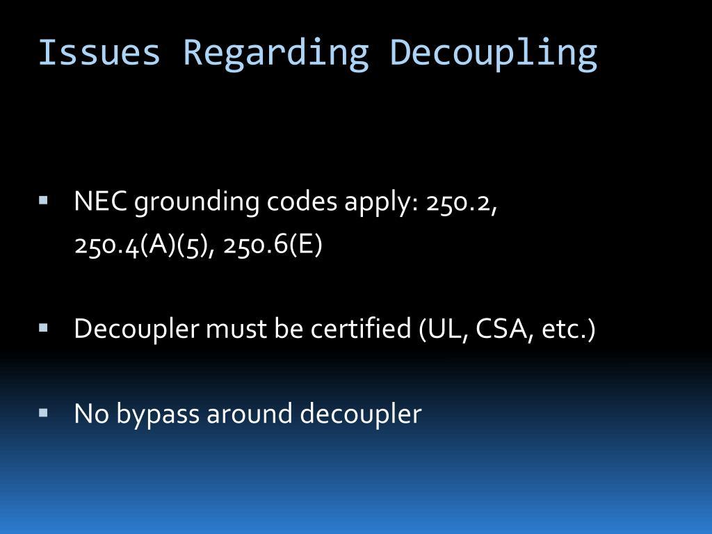 Issues Regarding Decoupling