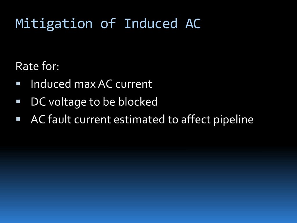 Mitigation of Induced AC