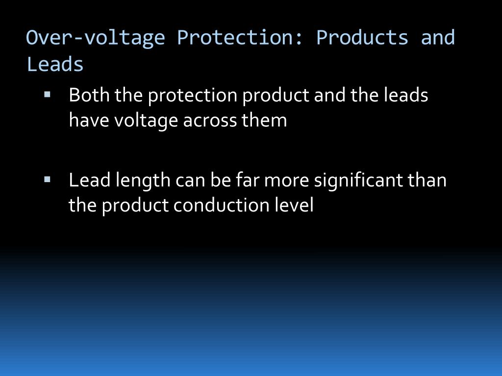 Over-voltage Protection: Products and Leads