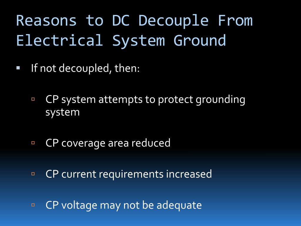 Reasons to DC Decouple From Electrical System Ground