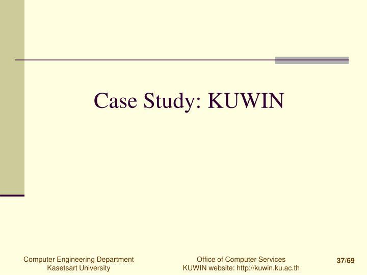Case Study: KUWIN
