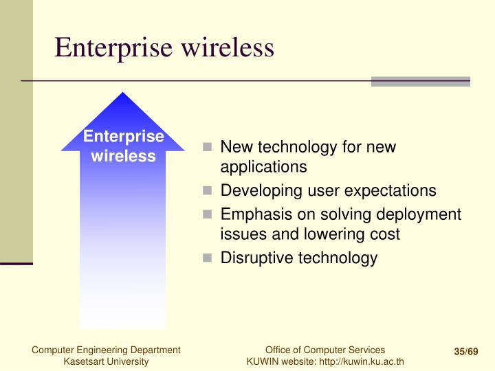 Enterprise wireless