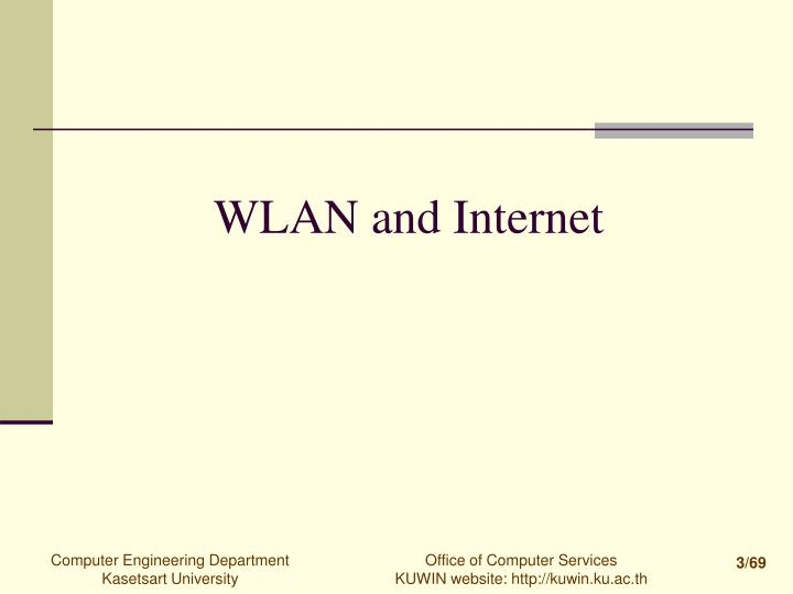 WLAN and Internet