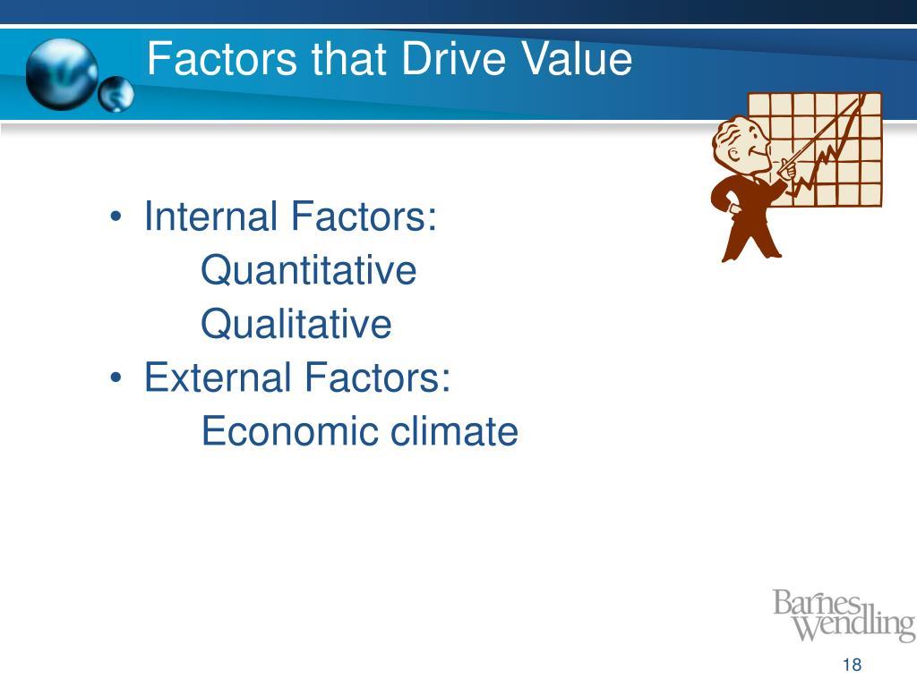 Factors that Drive Value