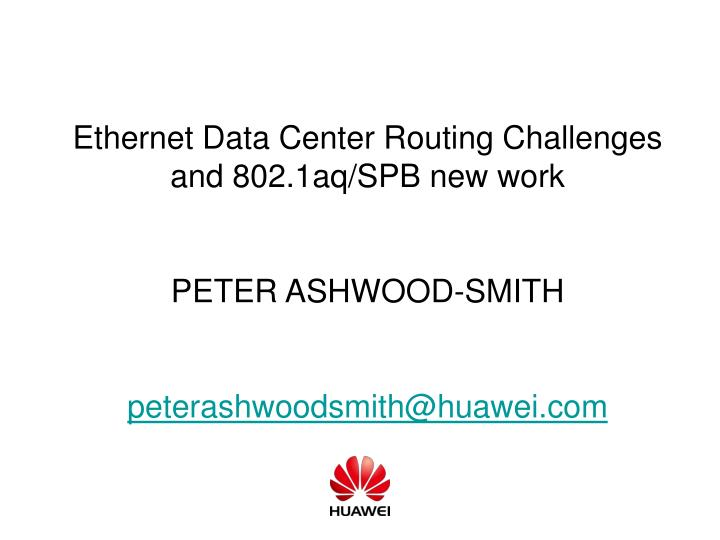 Ethernet Data Center Routing Challenges