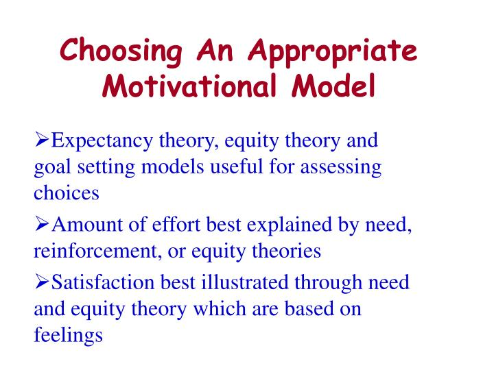 Choosing An Appropriate Motivational Model