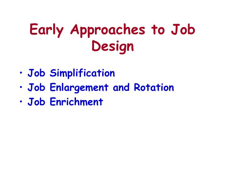 Early Approaches to Job Design