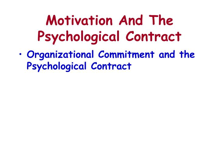 Motivation And The Psychological Contract