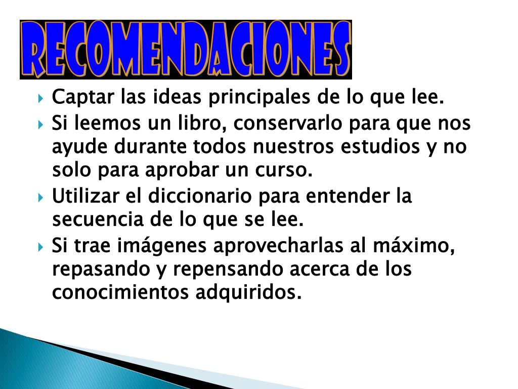 Captar las ideas principales de lo que lee.