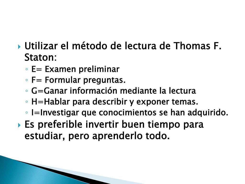 Utilizar el método de lectura de Thomas F.