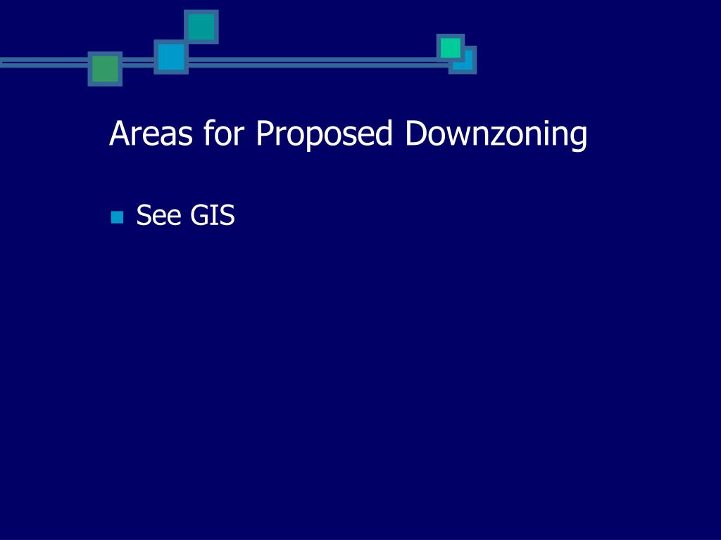 Areas for Proposed Downzoning