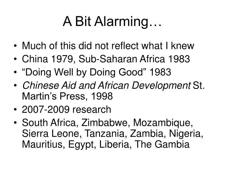 A Bit Alarming…