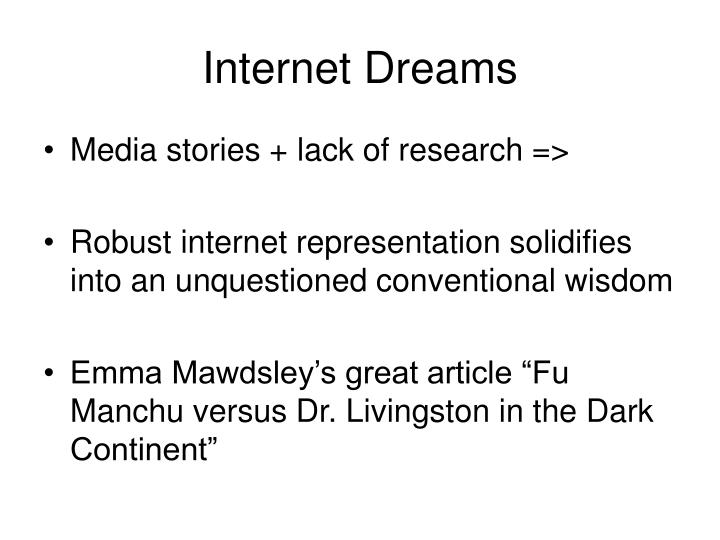 Internet Dreams