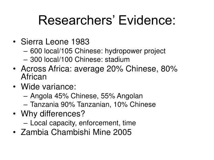 Researchers' Evidence: