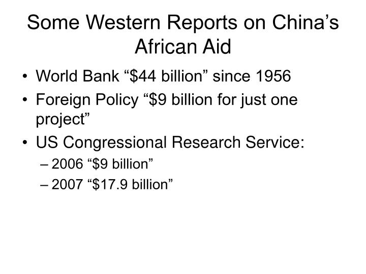Some Western Reports on China's African Aid
