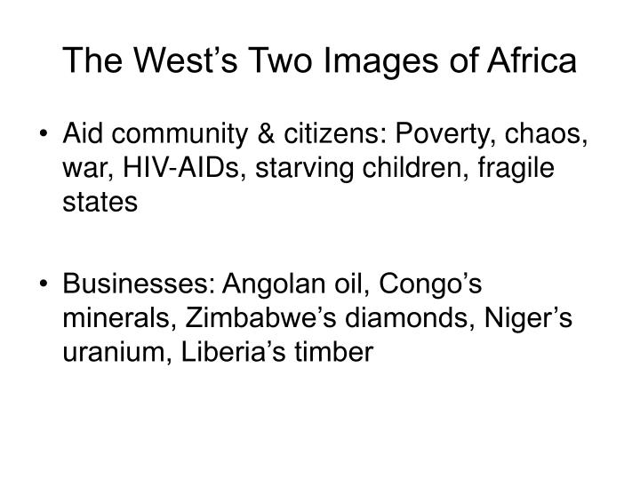 The West's Two Images of Africa