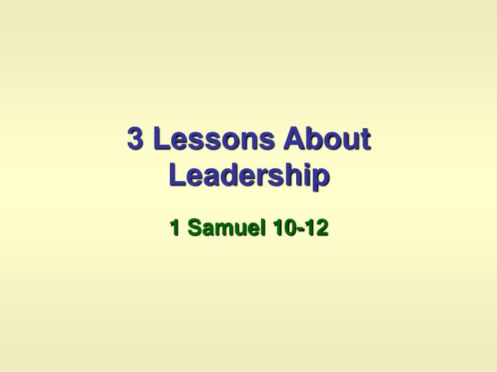 3 lessons about leadership