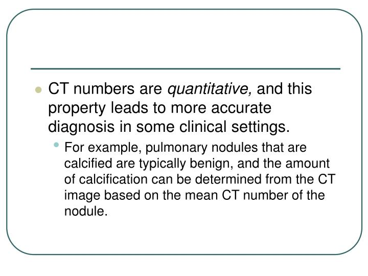 CT numbers are