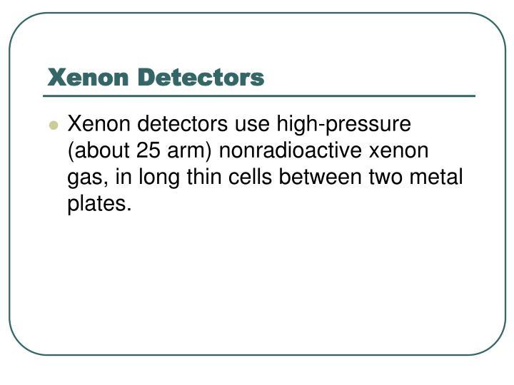 Xenon Detectors