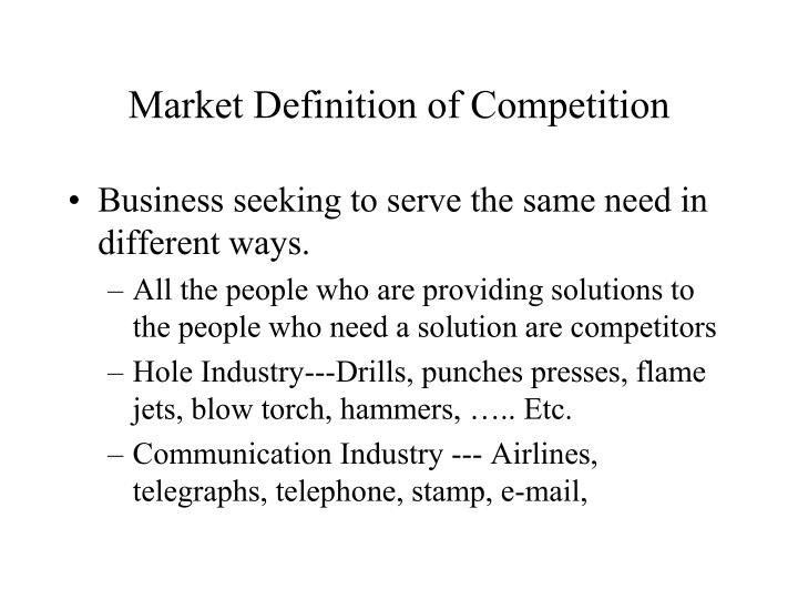 Market Definition of Competition