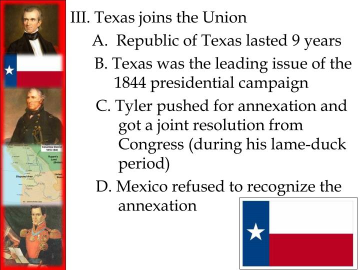 III. Texas joins the Union