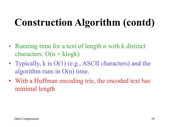 Construction Algorithm (contd)