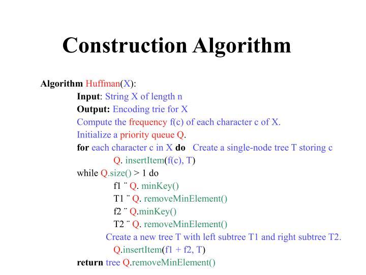 Construction Algorithm