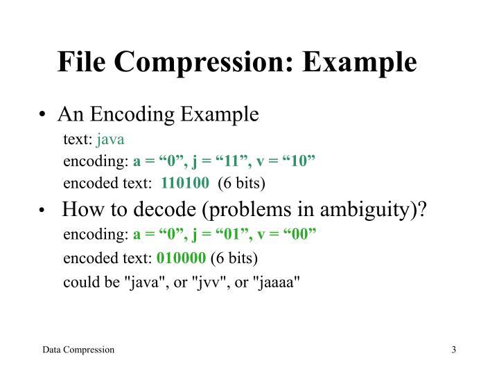File Compression: Example