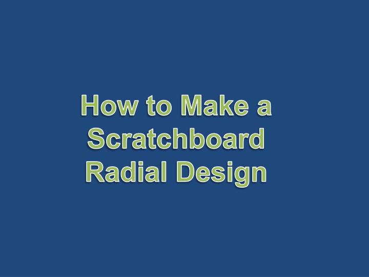 How to Make a Scratchboard