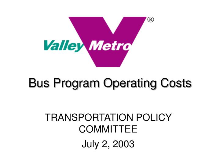Bus program operating costs