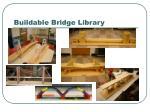 buildable bridge library
