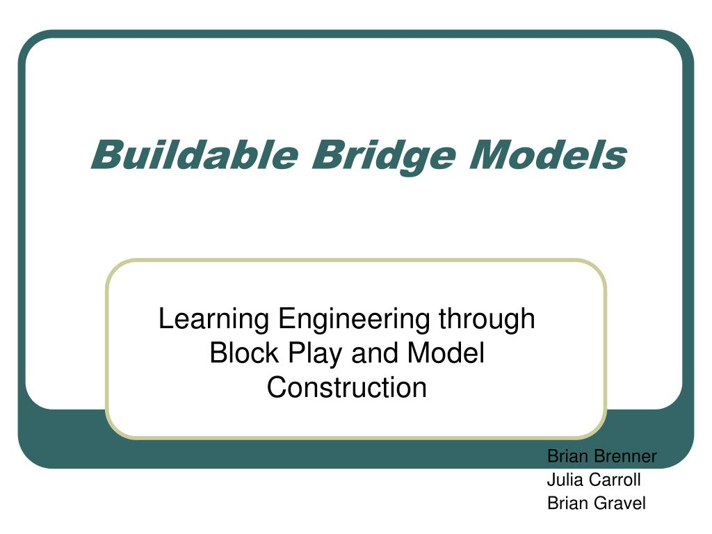 buildable bridge models