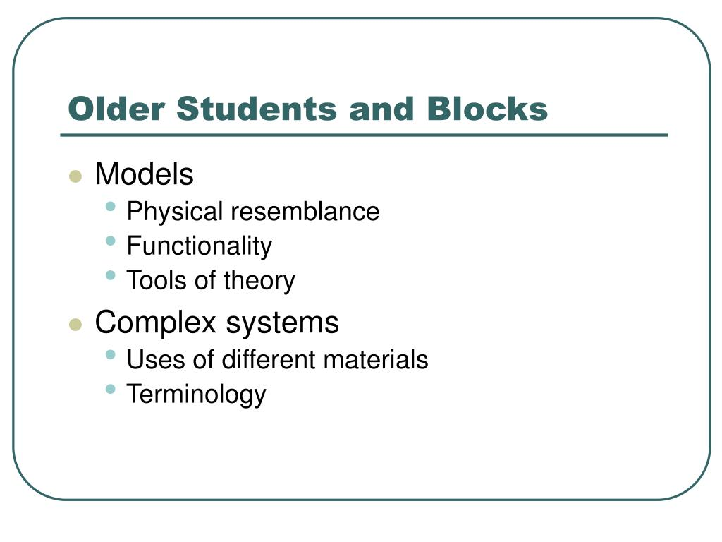 Older Students and Blocks
