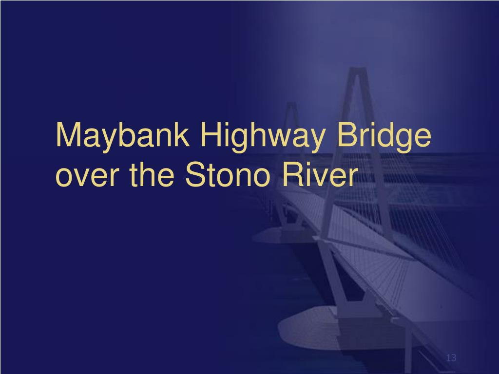 Maybank Highway Bridge
