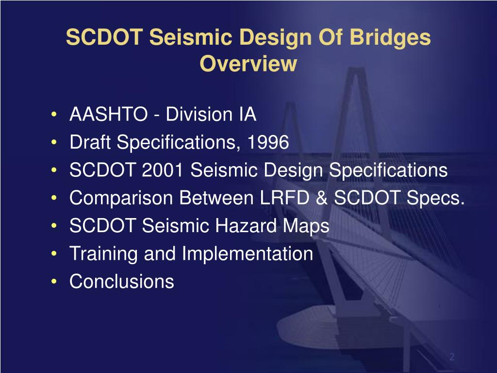 SCDOT Seismic Design Of Bridges Overview