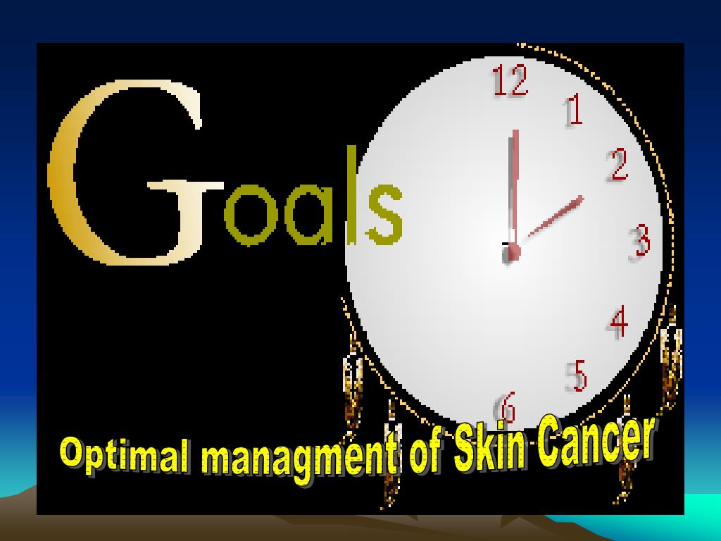 Optimal managment of Skin Cancer