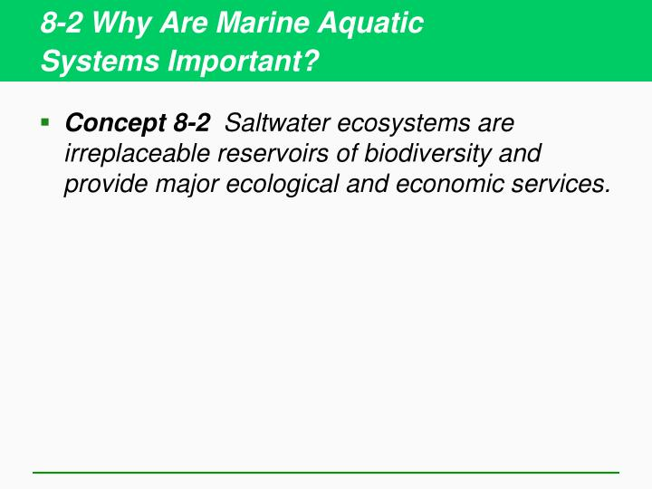 8-2 Why Are Marine Aquatic