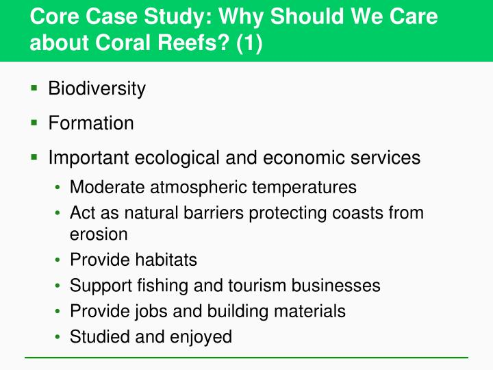 Core Case Study: Why Should We Care about Coral Reefs? (1)