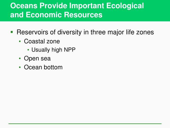 Oceans Provide Important Ecological