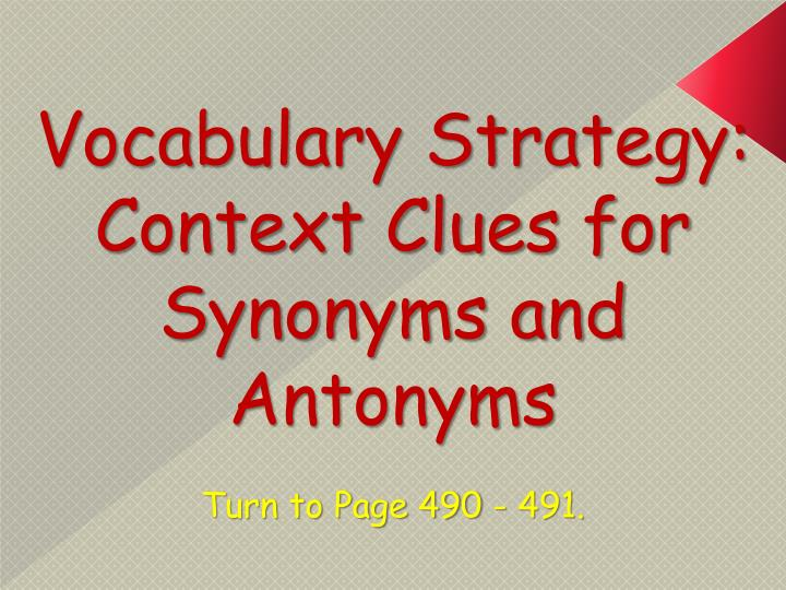 Vocabulary Strategy: Context Clues for Synonyms and Antonyms