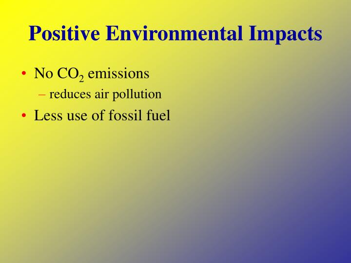 Positive Environmental Impacts