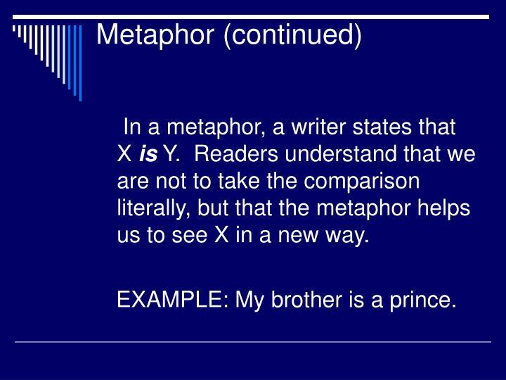 Metaphor (continued)
