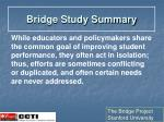 bridge study summary