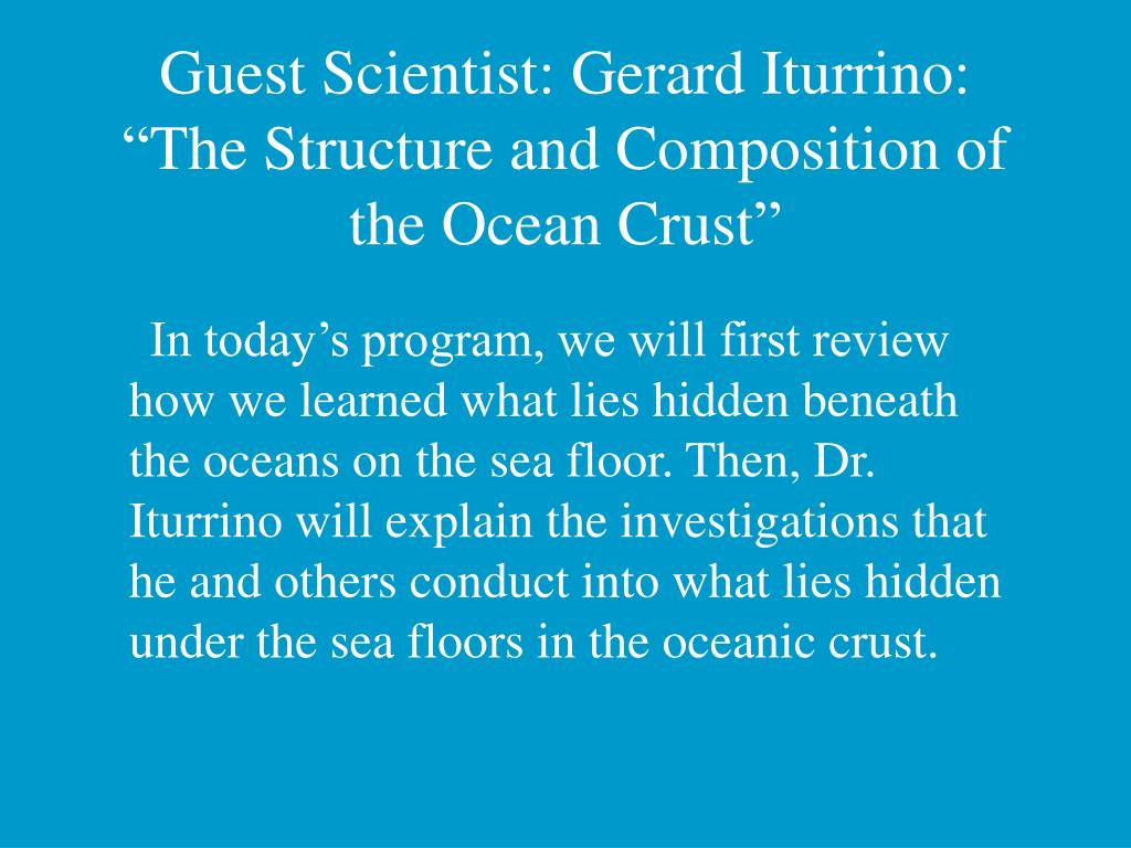 Guest Scientist: Gerard Iturrino:
